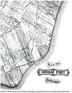 "An early map of ""Grosse Point,"" highlighting Lakeshore Drive and Lake St. Clair."